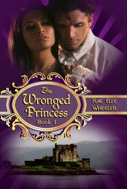 The Wronged Princess - Book I