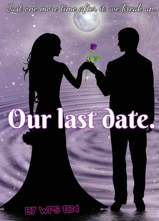 Our last dating..