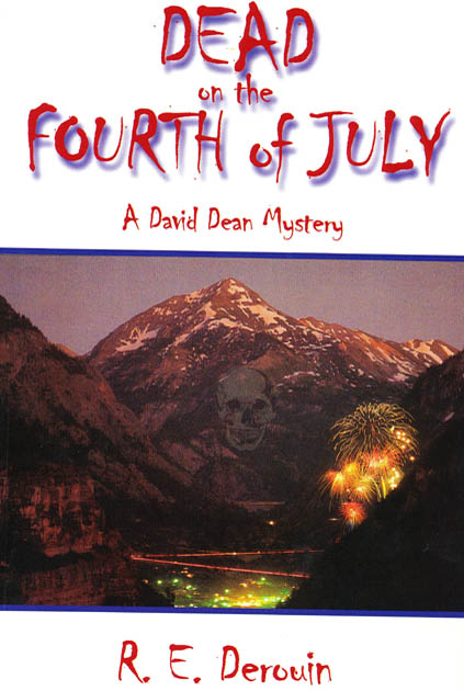 Dead on the Fourth of July (David Dean Mysteries)
