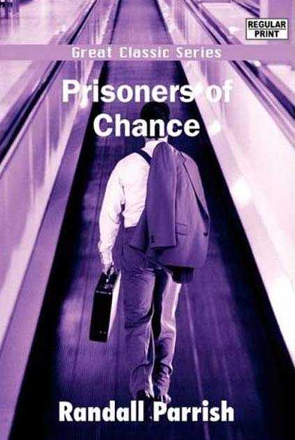 Prisoners of Chance