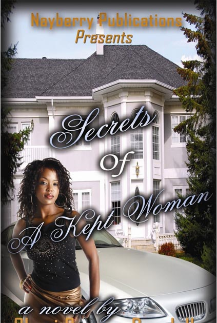 Secrets of a Kept Woman 1 - A Sample