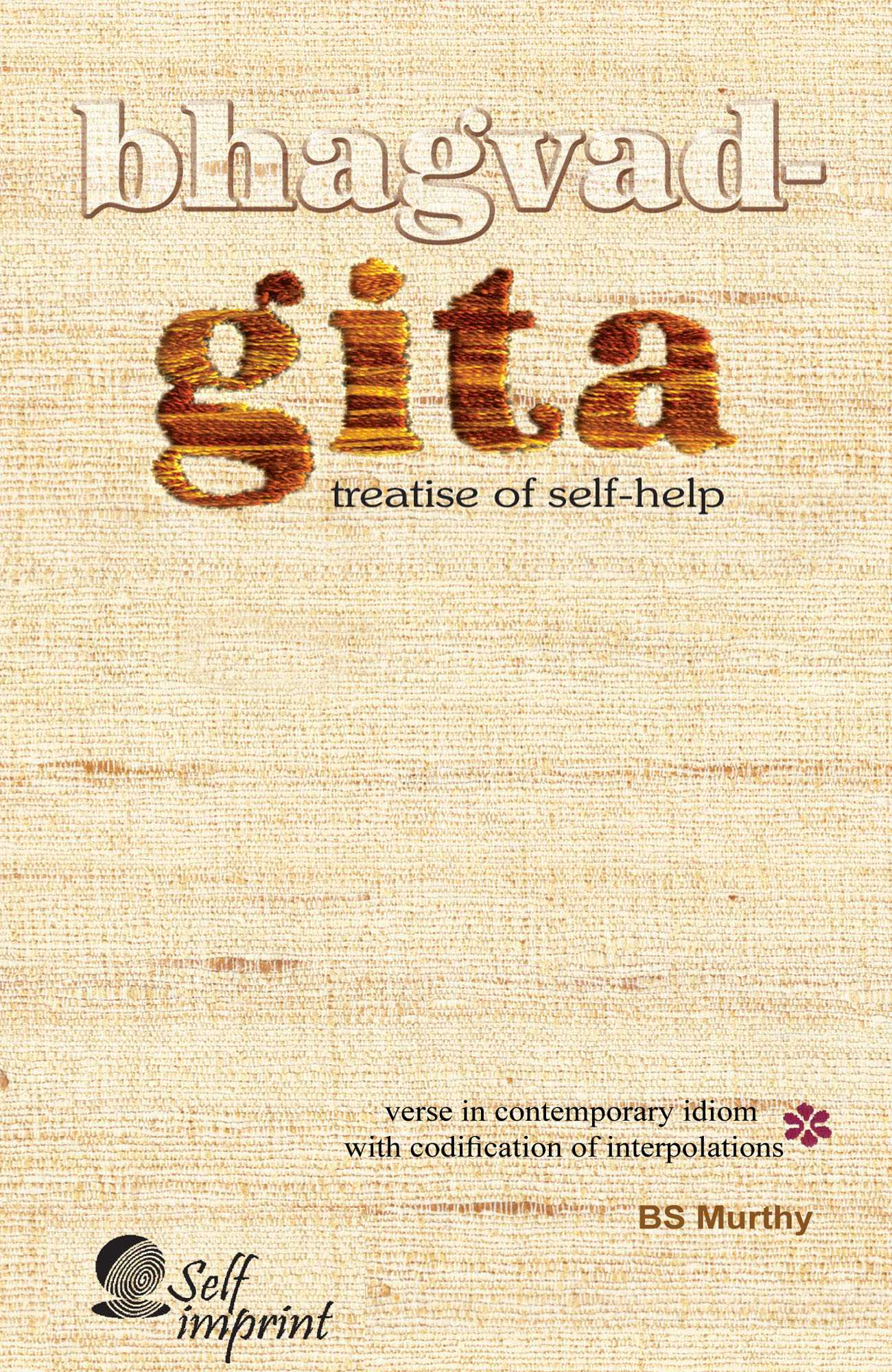 Bhagvad-Gita: Treatise of Self-help