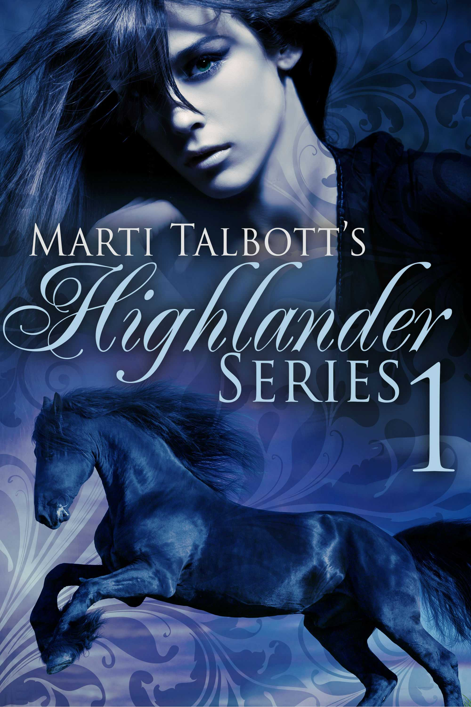 Marti Talbott's Highlander Series, Book 1