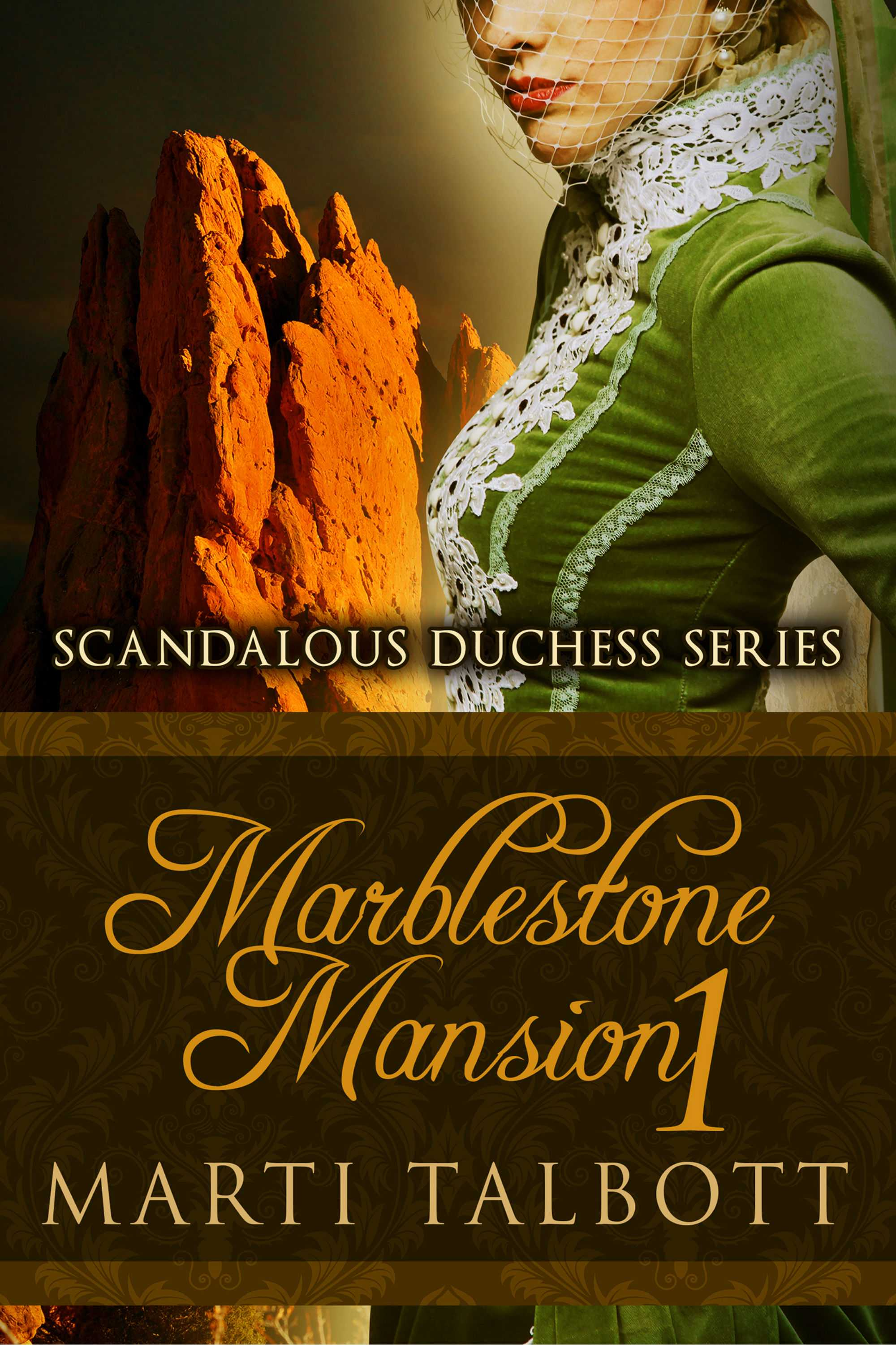 Marblestone Mansion (Scandalous Duchess Series) Book 1