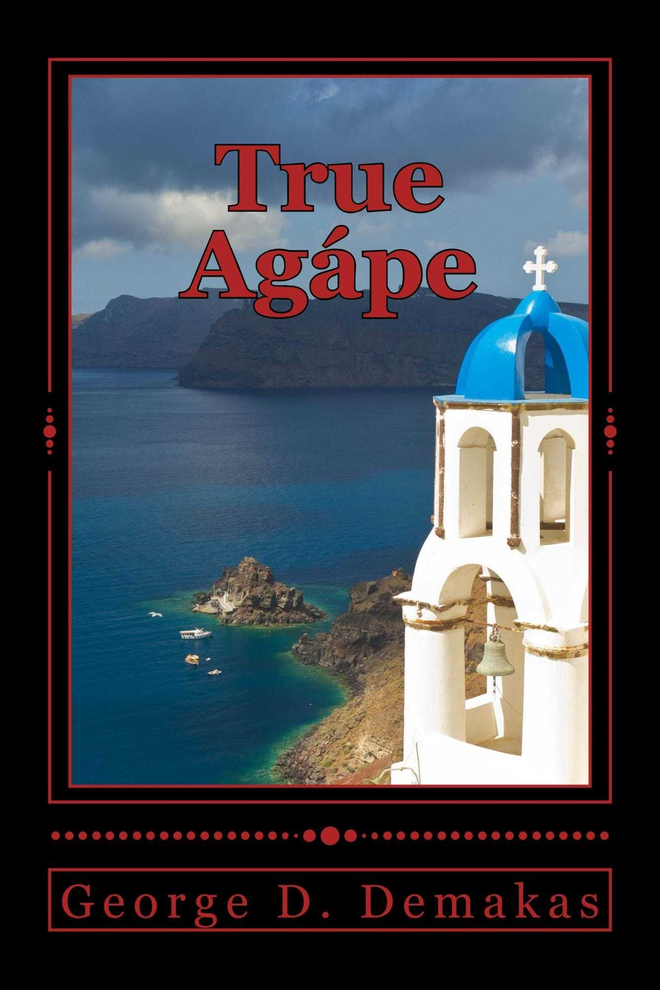 True Agape: True Love Will Always Conquer