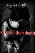 First Life Then Death